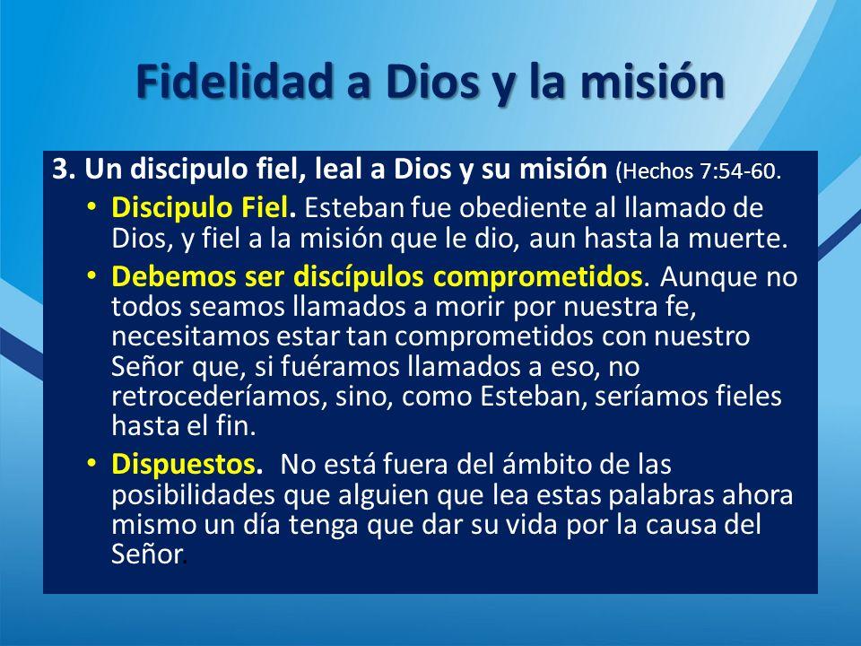 Fidelidad a Dios y la misión
