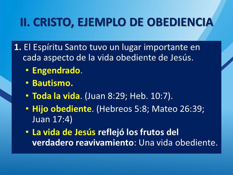 II. CRISTO, EJEMPLO DE OBEDIENCIA