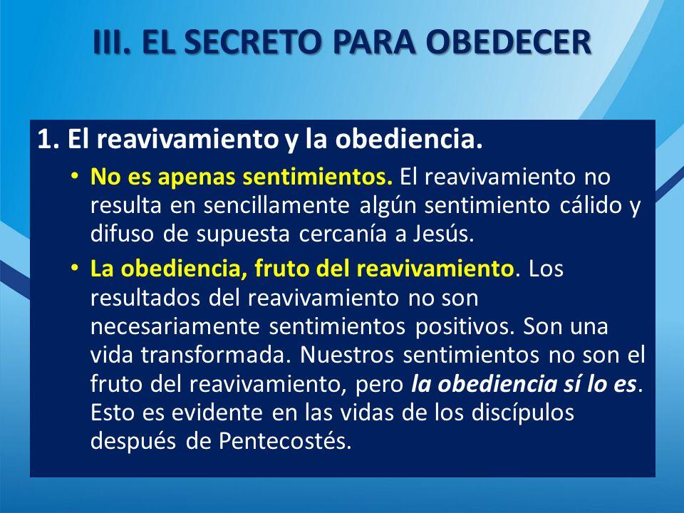 III. EL SECRETO PARA OBEDECER