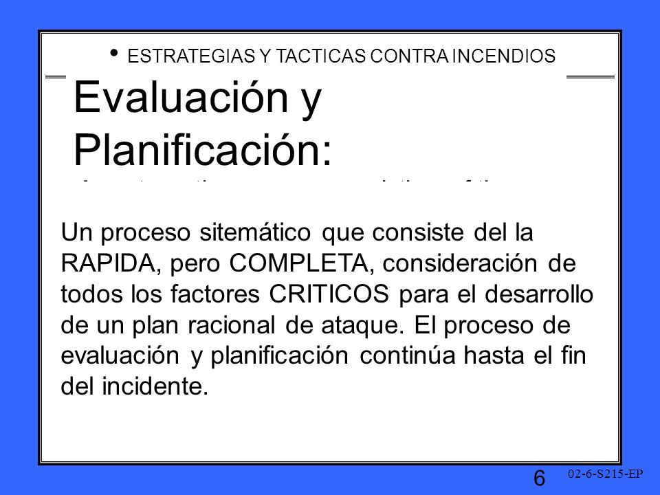 Evaluación y Planificación: Definición Size-Up: Definition