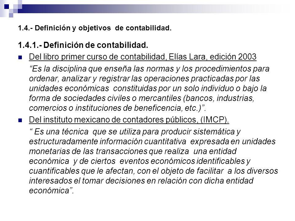 1.4.- Definición y objetivos de contabilidad.
