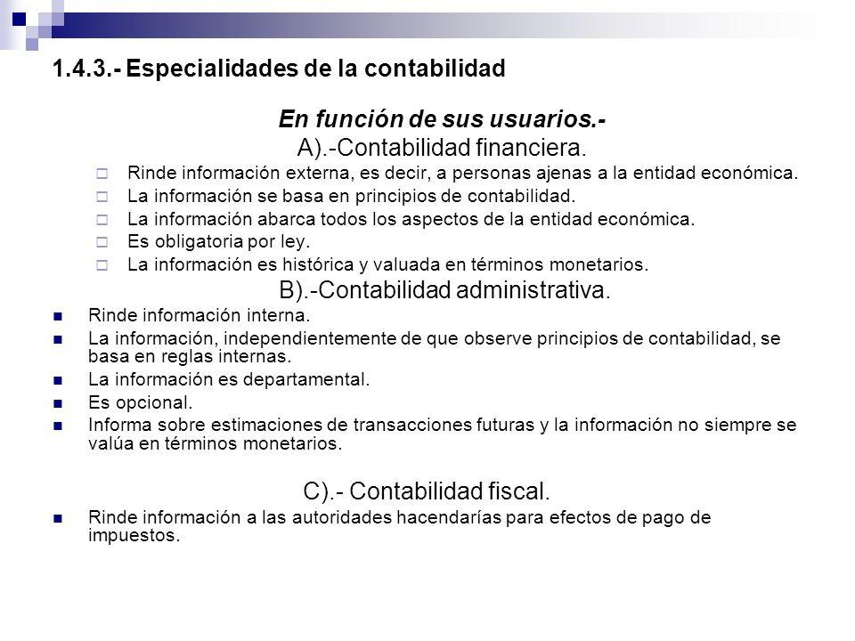 1.4.3.- Especialidades de la contabilidad