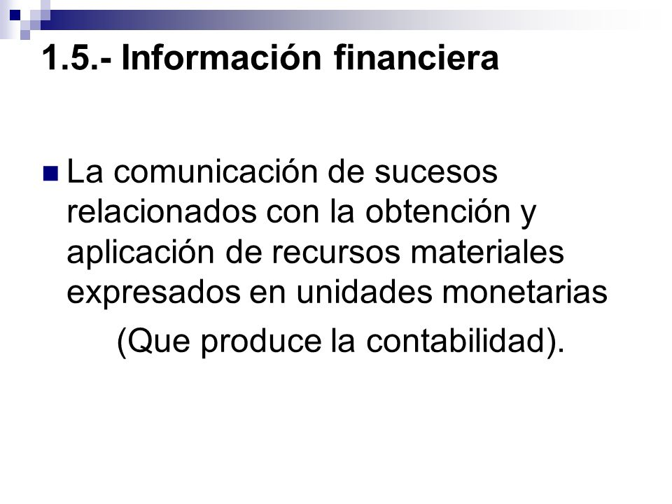 1.5.- Información financiera