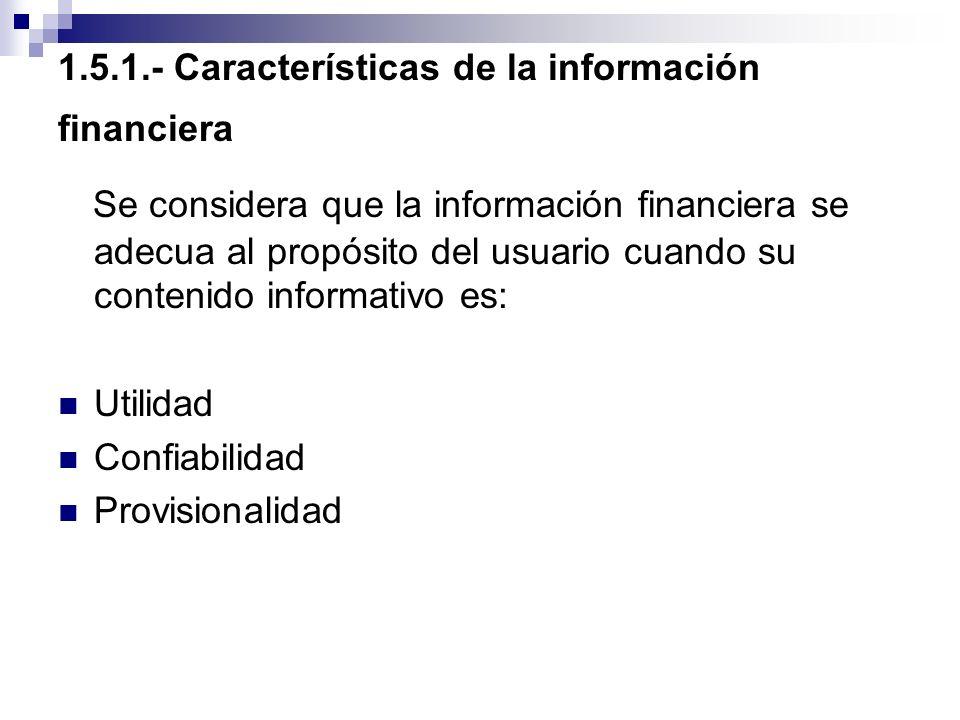 1.5.1.- Características de la información financiera