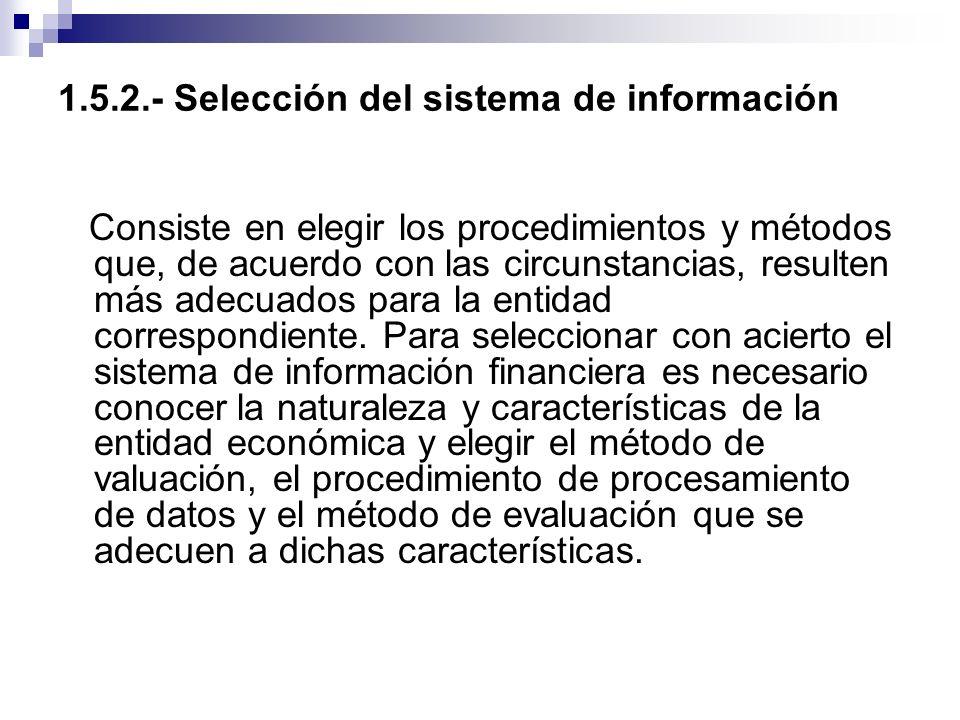 1.5.2.- Selección del sistema de información