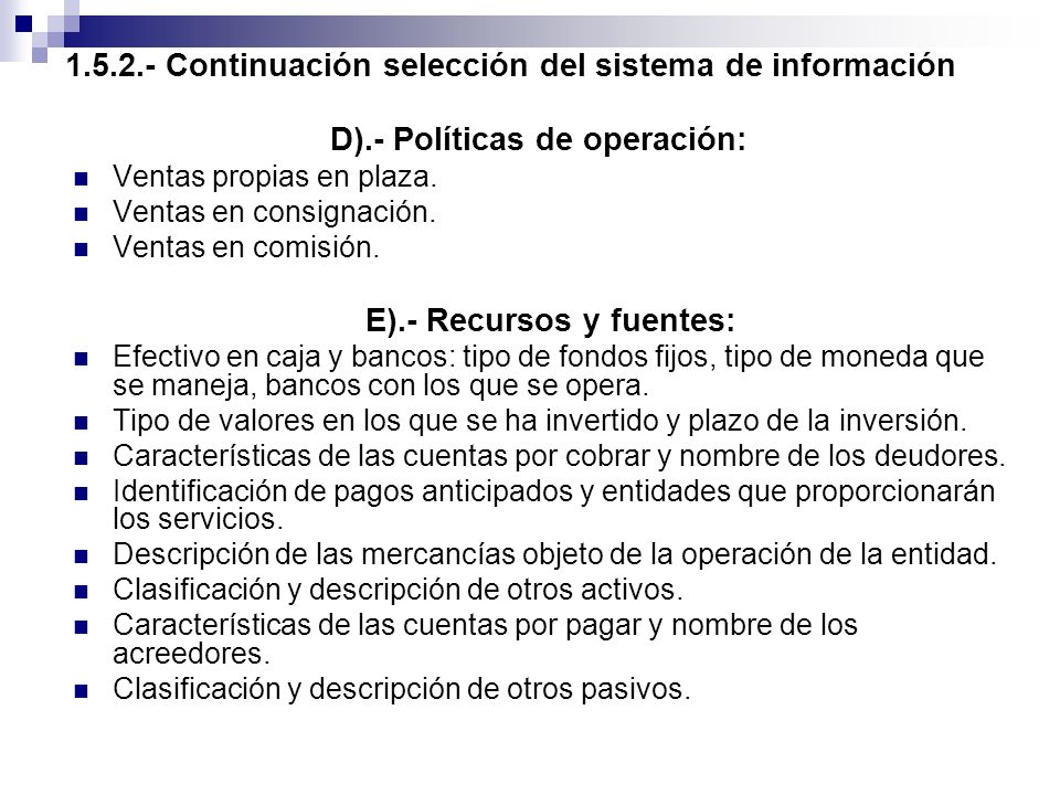 1.5.2.- Continuación selección del sistema de información