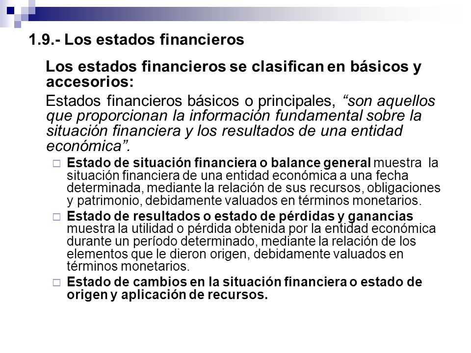 1.9.- Los estados financieros