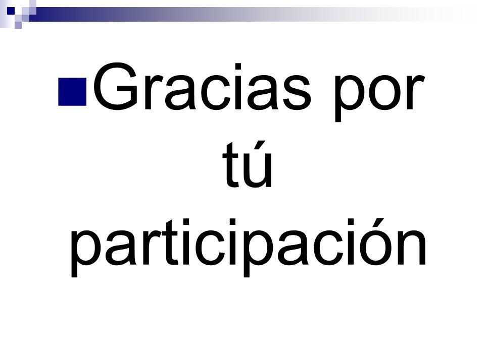 Gracias por tú participación