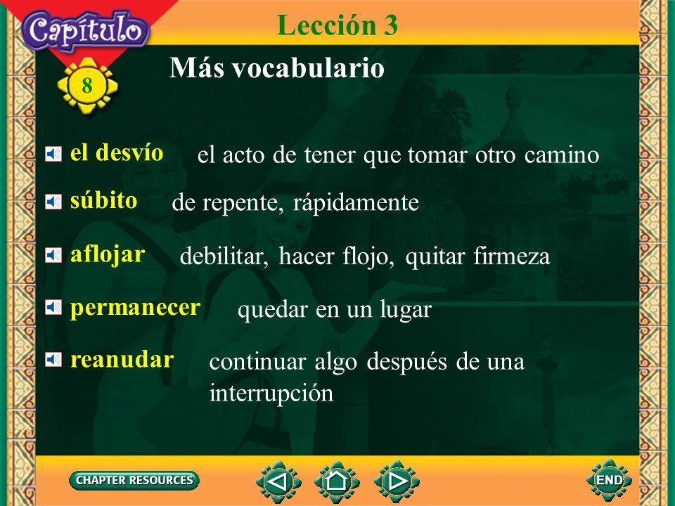 Lección 3 Más vocabulario el desvío