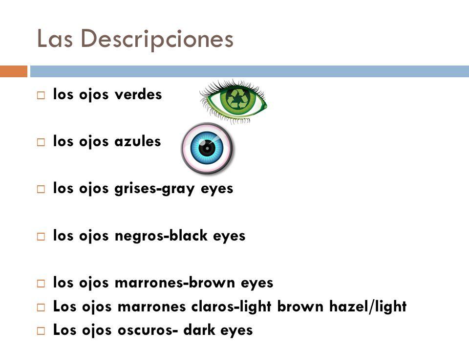 Las Descripciones los ojos verdes los ojos azules