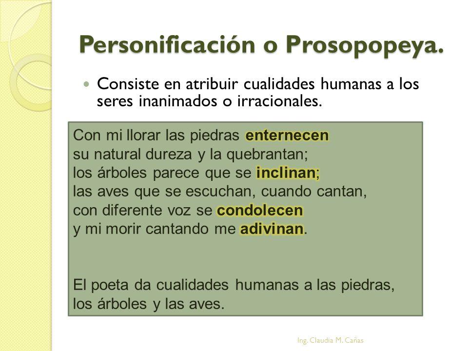 Personificación o Prosopopeya.
