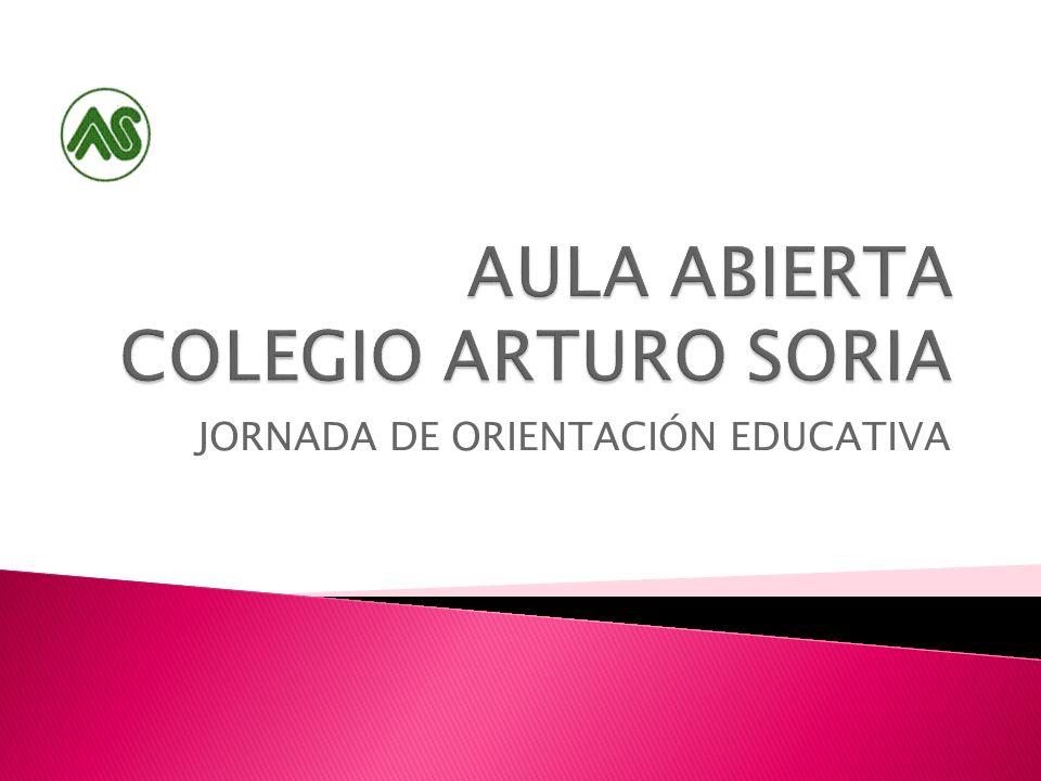 AULA ABIERTA COLEGIO ARTURO SORIA