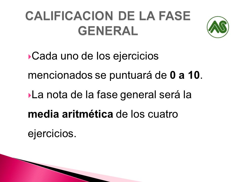 CALIFICACION DE LA FASE GENERAL