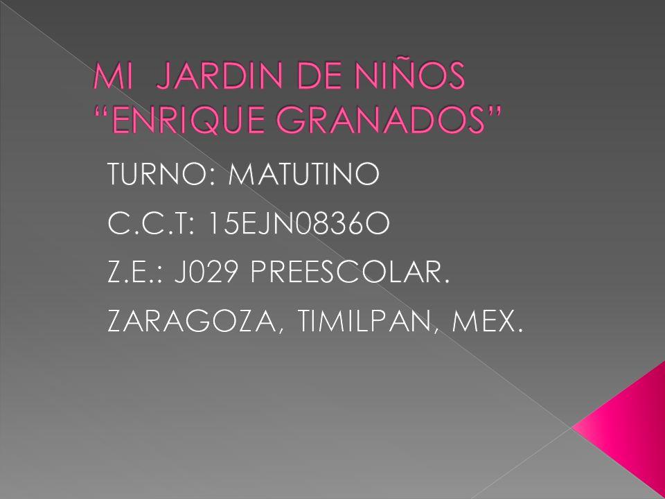 MI JARDIN DE NIÑOS ENRIQUE GRANADOS