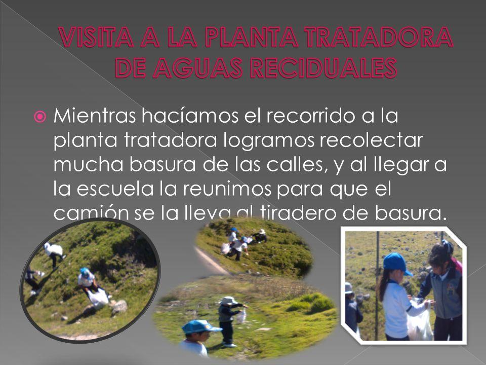 VISITA A LA PLANTA TRATADORA DE AGUAS RECIDUALES
