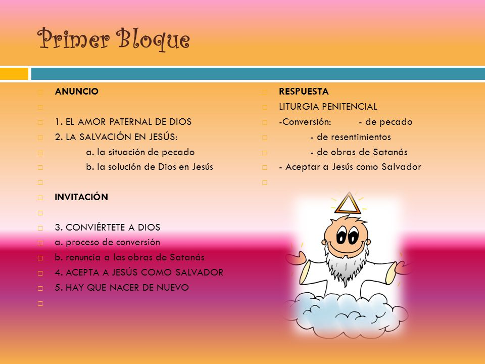 Primer Bloque ANUNCIO 1. EL AMOR PATERNAL DE DIOS