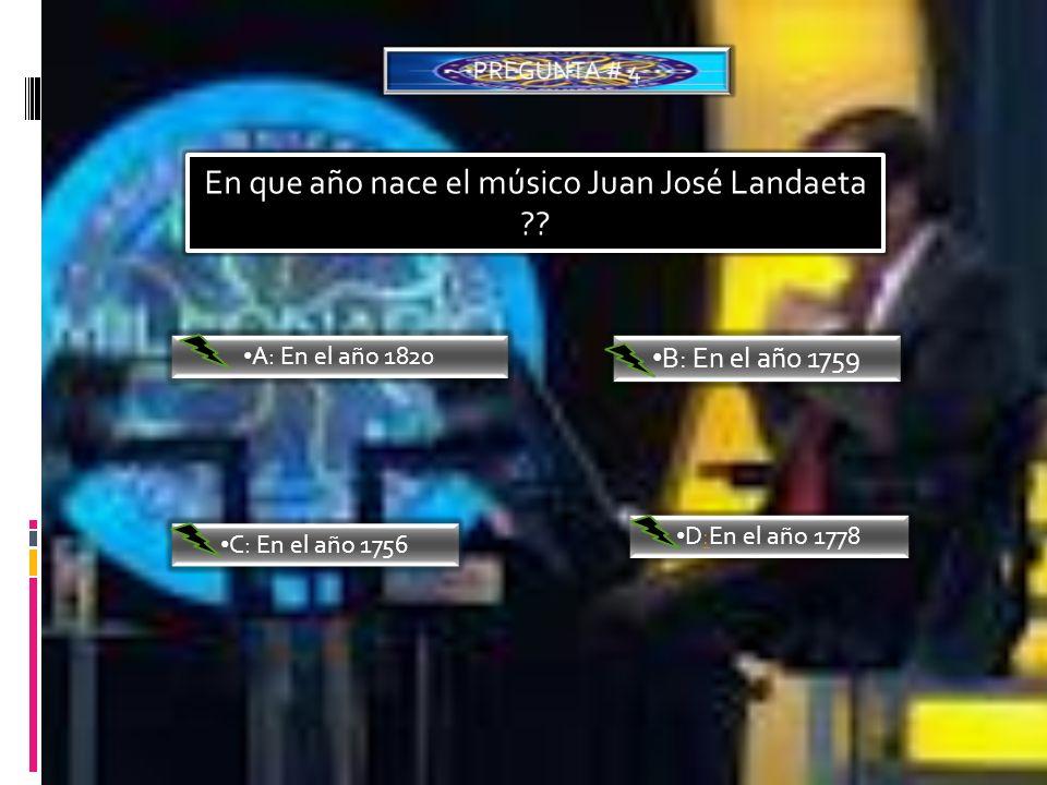 En que año nace el músico Juan José Landaeta