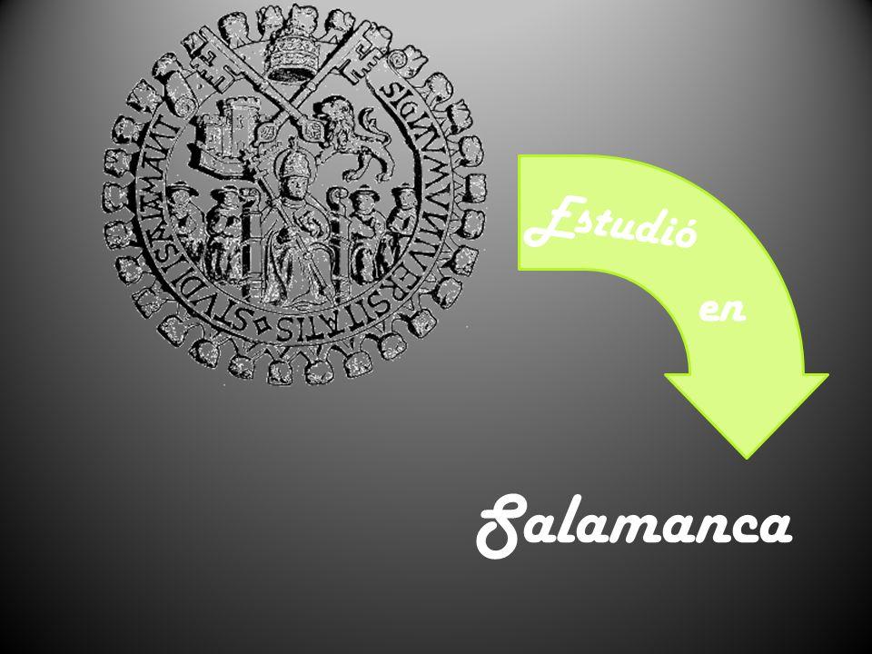 Estudió en Salamanca