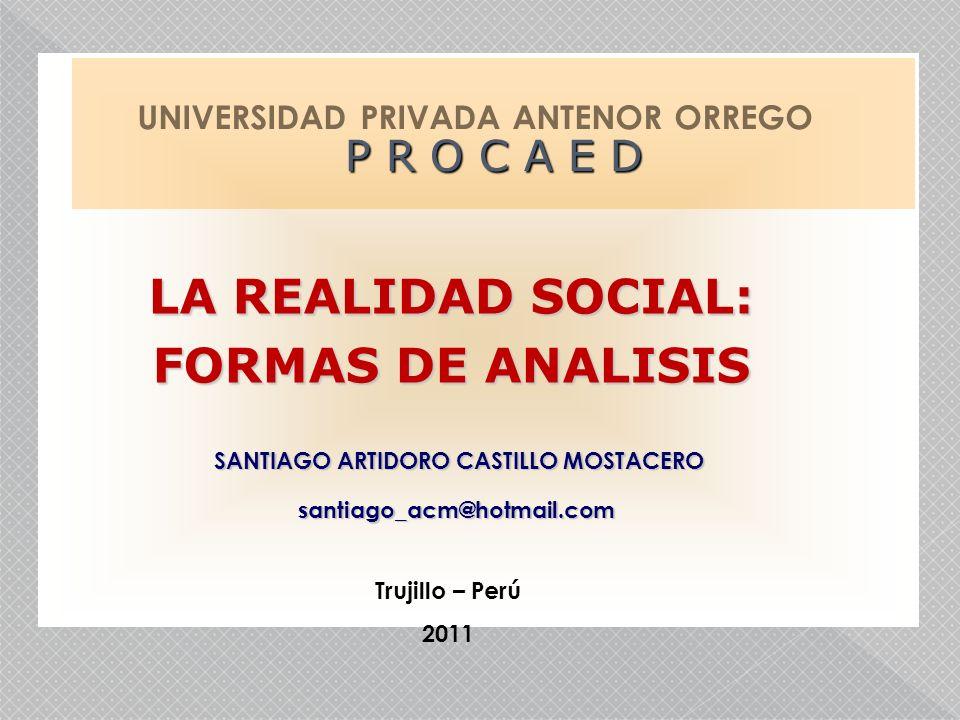 LA REALIDAD SOCIAL: FORMAS DE ANALISIS