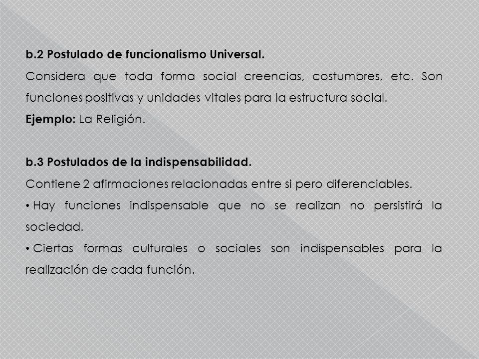 b.2 Postulado de funcionalismo Universal.