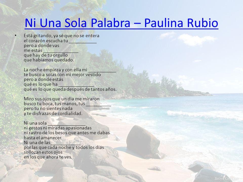 Ni Una Sola Palabra – Paulina Rubio