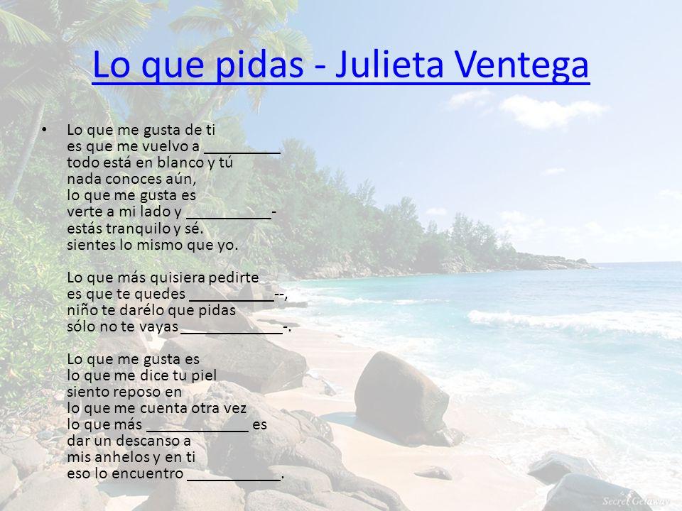 Lo que pidas - Julieta Ventega