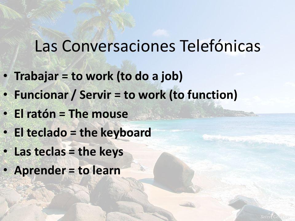 Las Conversaciones Telefónicas
