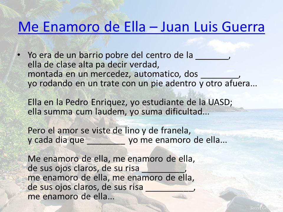Me Enamoro de Ella – Juan Luis Guerra
