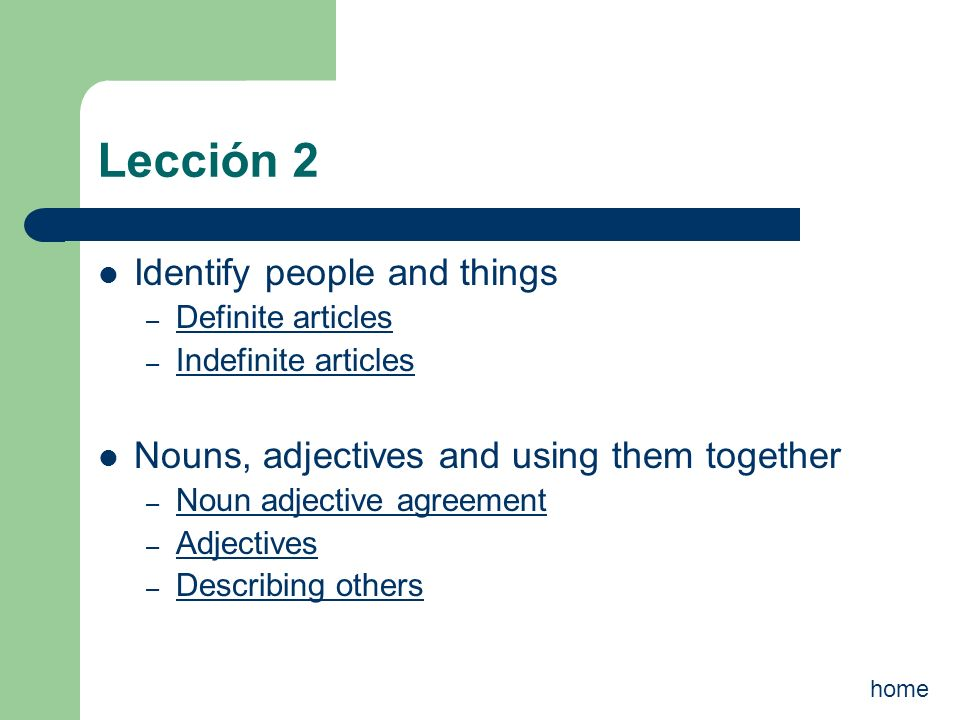 Lección 2 Identify people and things