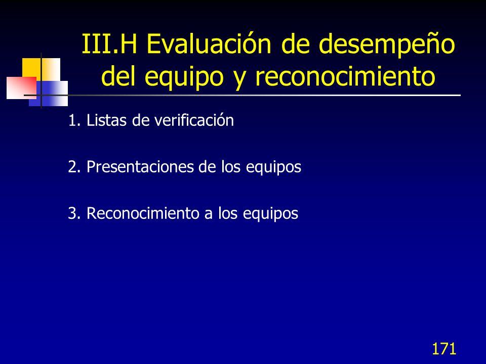 III.H Evaluación de desempeño del equipo y reconocimiento