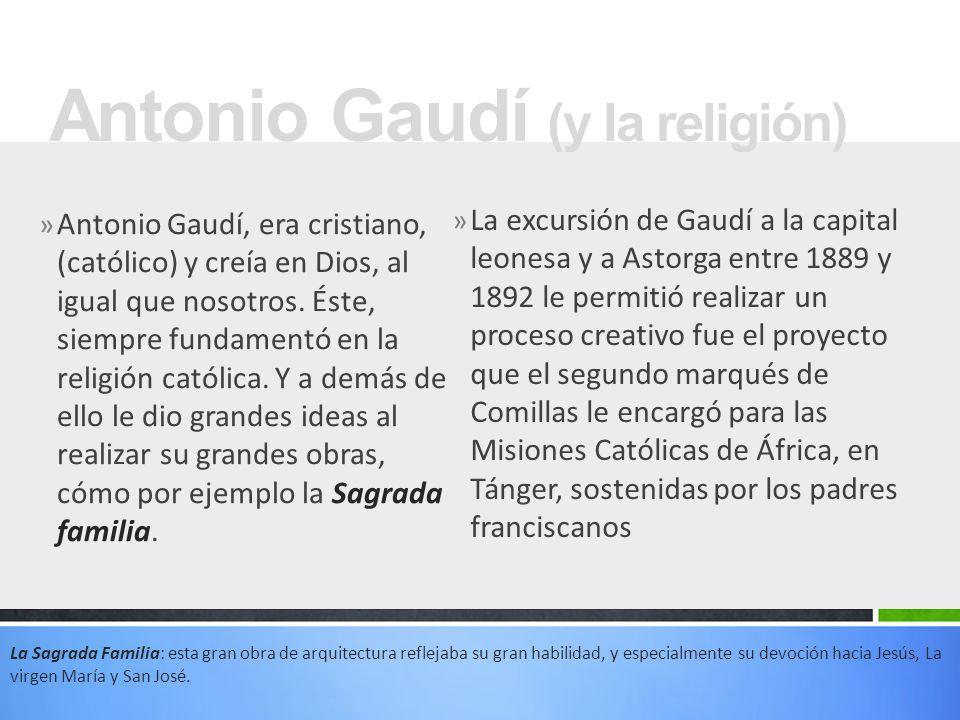 Antonio Gaudí (y la religión)