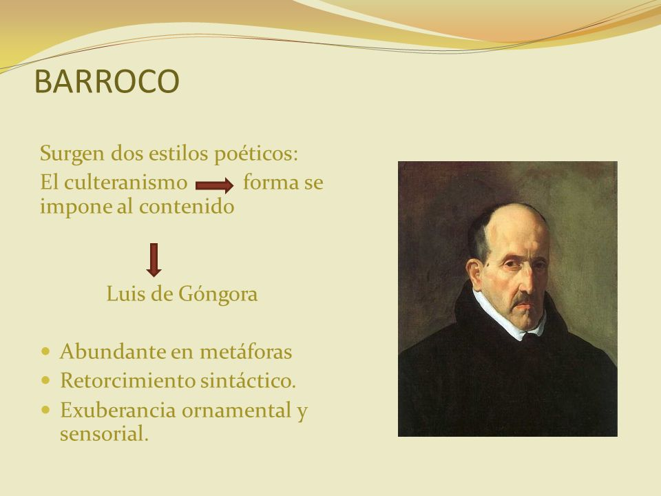 BARROCO Surgen dos estilos poéticos: