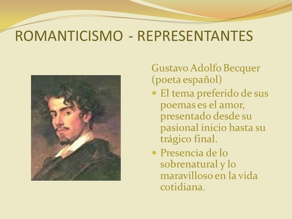 ROMANTICISMO - REPRESENTANTES