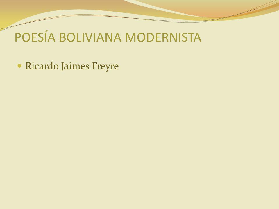 POESÍA BOLIVIANA MODERNISTA