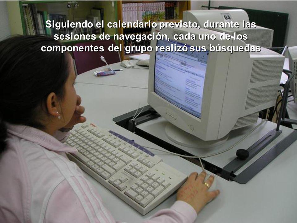 Siguiendo el calendario previsto, durante las sesiones de navegación, cada uno de los componentes del grupo realizó sus búsquedas