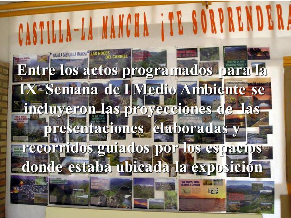 Entre los actos programados para la IX Semana de l Medio Ambiente se incluyeron las proyecciones de las presentaciones elaboradas y recorridos guiados por los espacios donde estaba ubicada la exposición