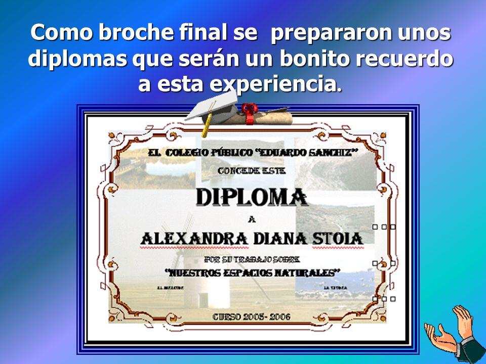 Como broche final se prepararon unos diplomas que serán un bonito recuerdo a esta experiencia.