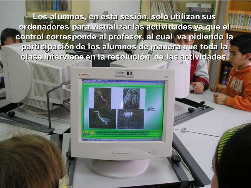 Los alumnos, en esta sesión, solo utilizan sus ordenadores para visualizar las actividades ya que el control corresponde al profesor, el cual va pidiendo la participación de los alumnos de manera que toda la clase interviene en la resolución de las actividades.