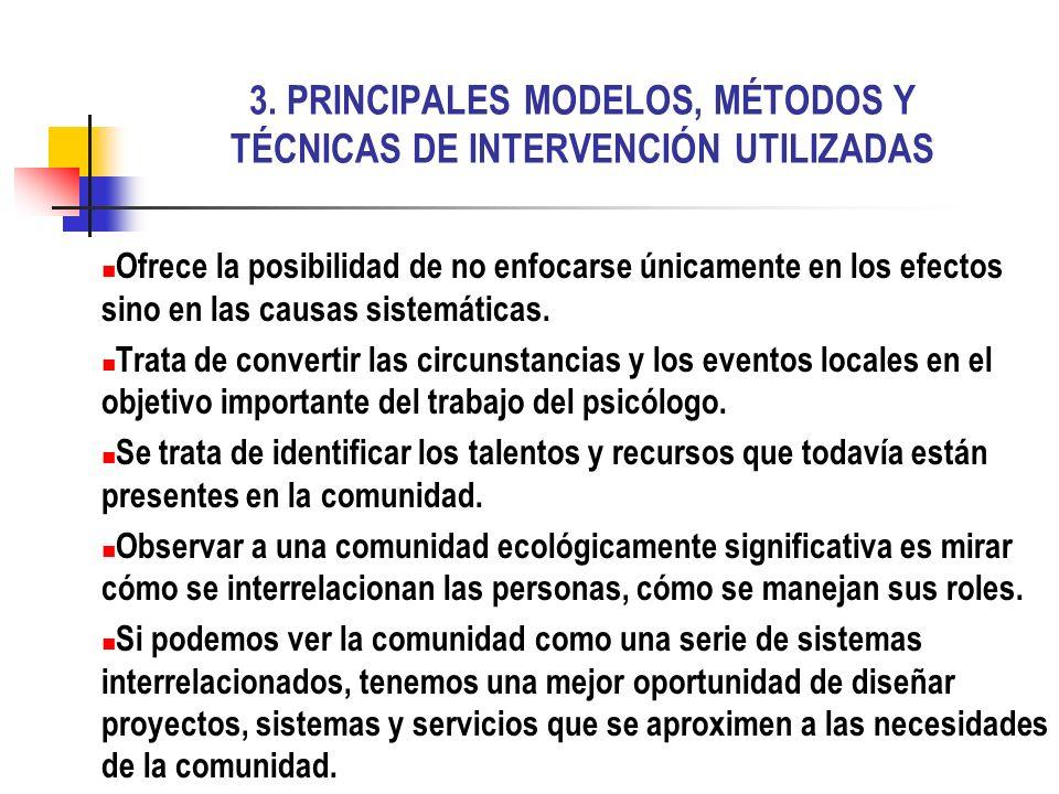 3. PRINCIPALES MODELOS, MÉTODOS Y TÉCNICAS DE INTERVENCIÓN UTILIZADAS