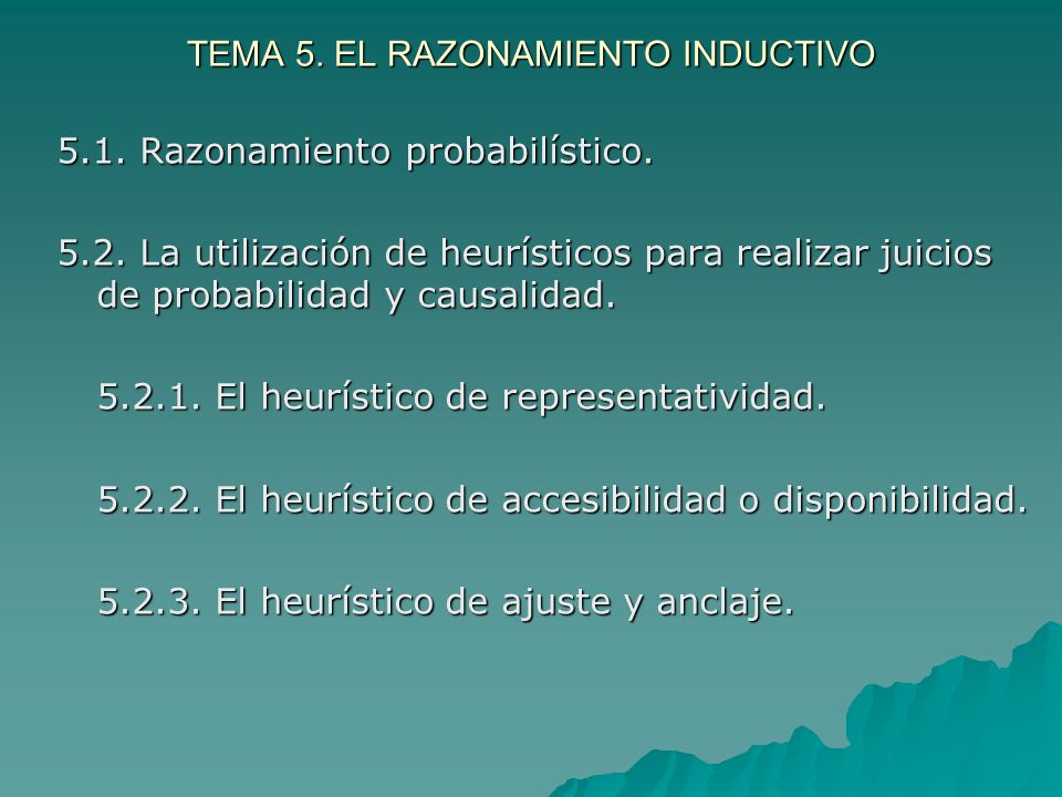 TEMA 5. EL RAZONAMIENTO INDUCTIVO