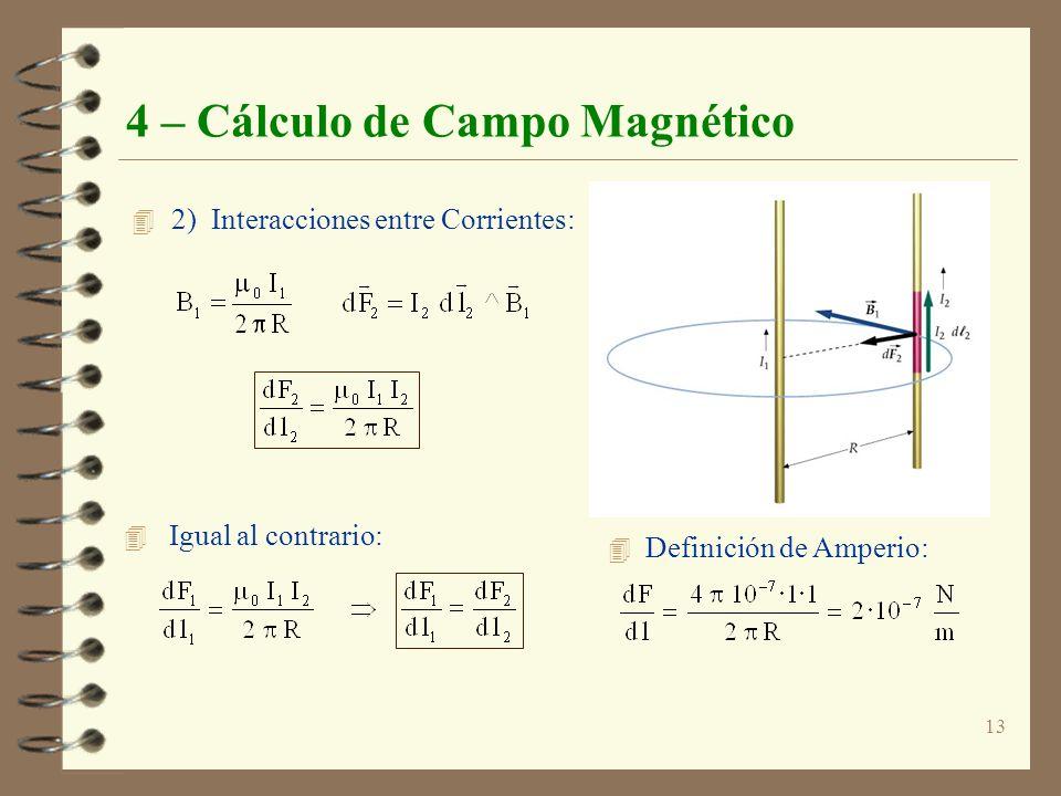 4 – Cálculo de Campo Magnético