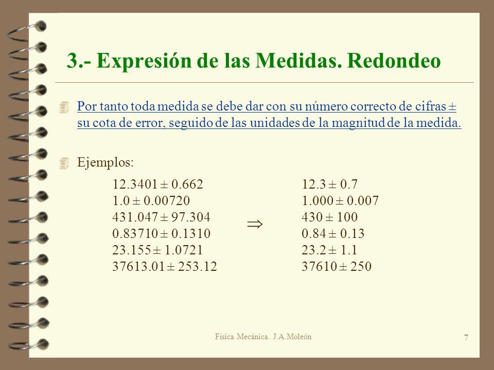 3.- Expresión de las Medidas. Redondeo