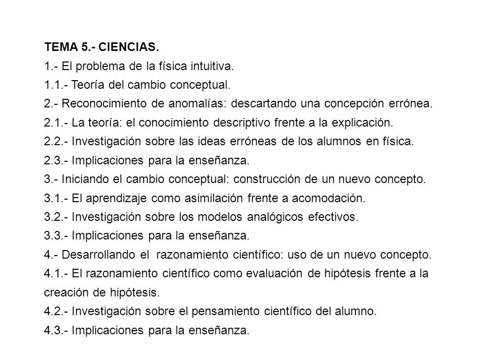 TEMA 5.- CIENCIAS. 1.- El problema de la física intuitiva. 1.1.- Teoría del cambio conceptual.