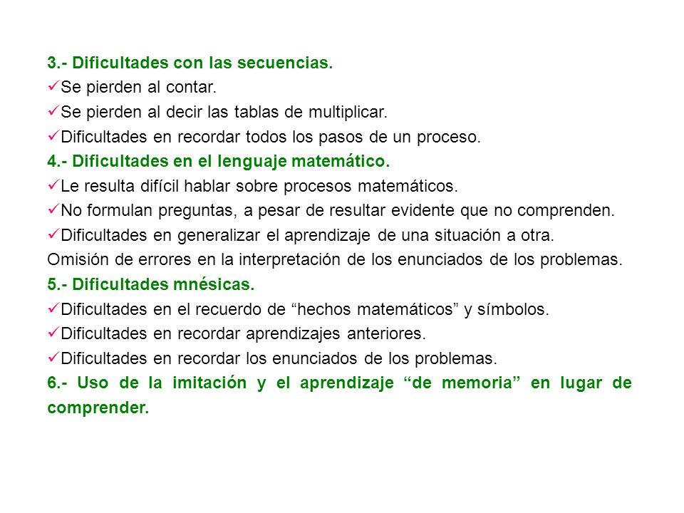 3.- Dificultades con las secuencias.