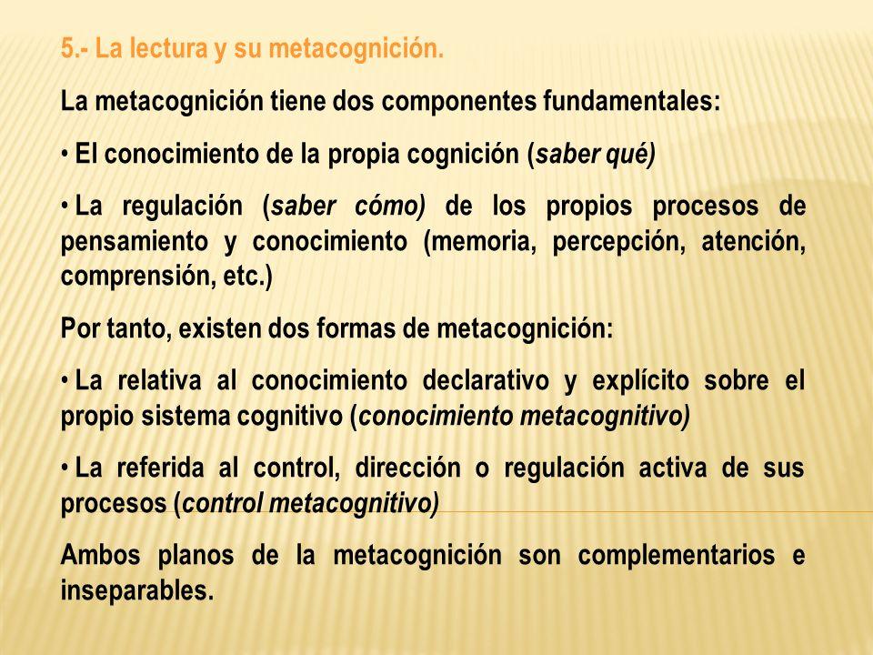 5.- La lectura y su metacognición.