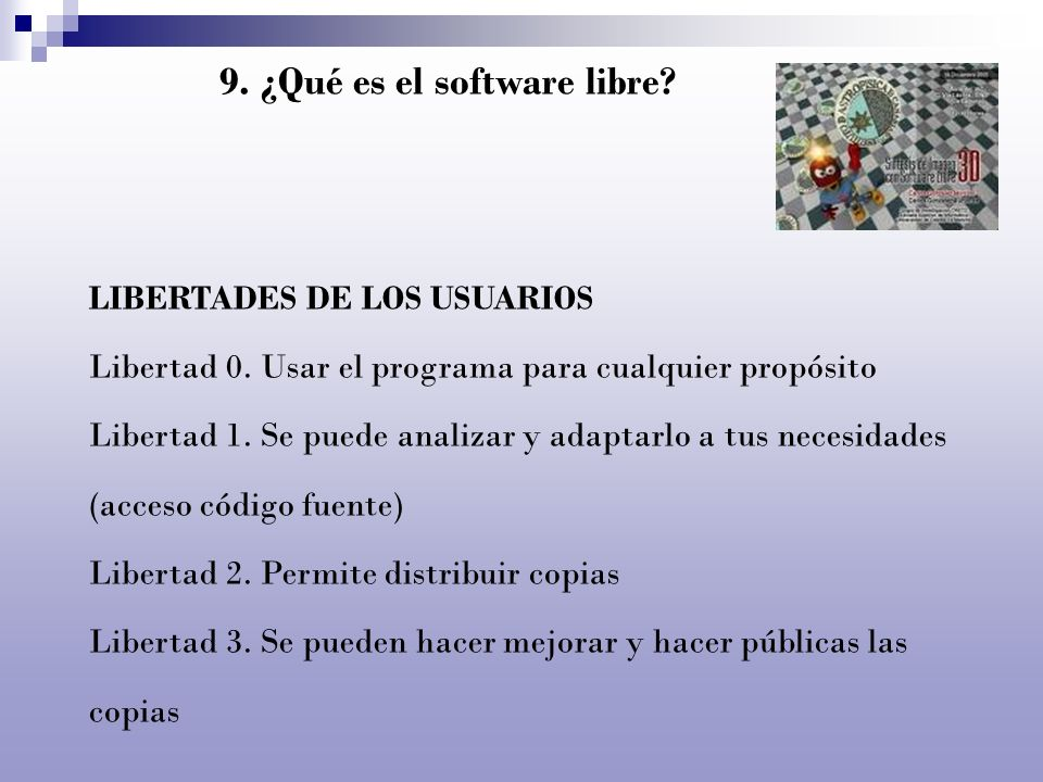 9. ¿Qué es el software libre