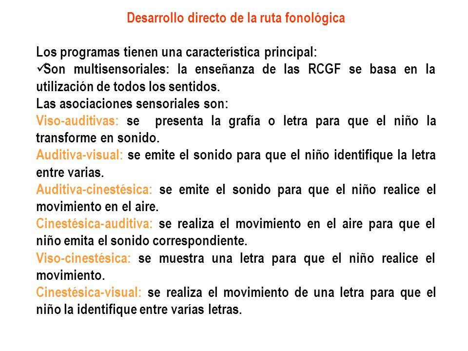 Desarrollo directo de la ruta fonológica