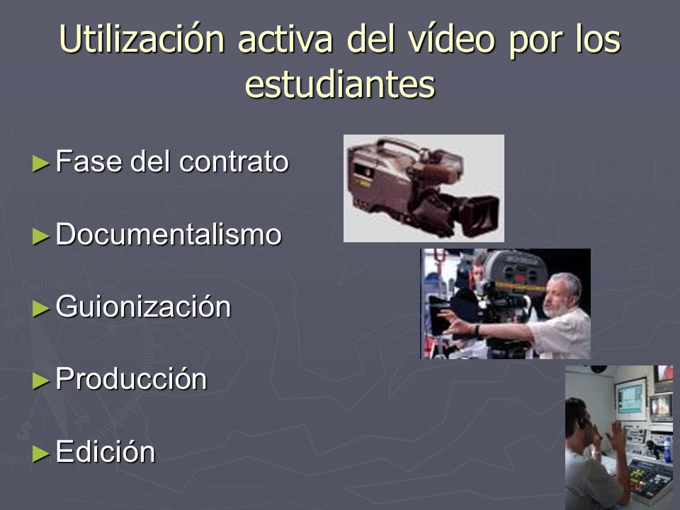 Utilización activa del vídeo por los estudiantes