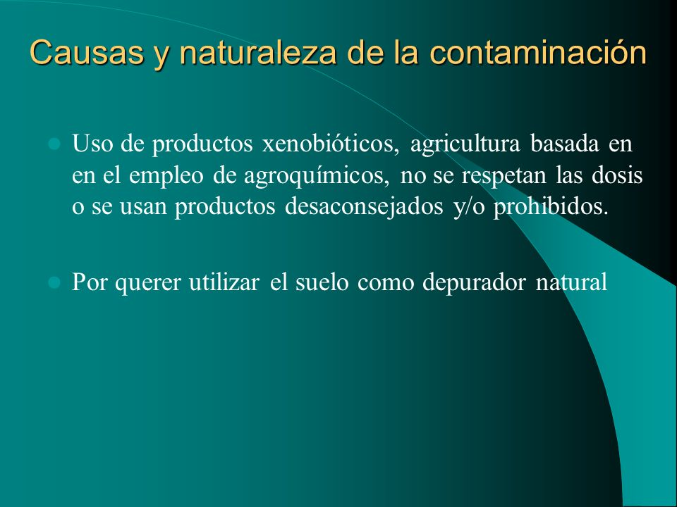 Causas y naturaleza de la contaminación