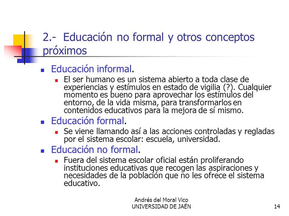 2.- Educación no formal y otros conceptos próximos